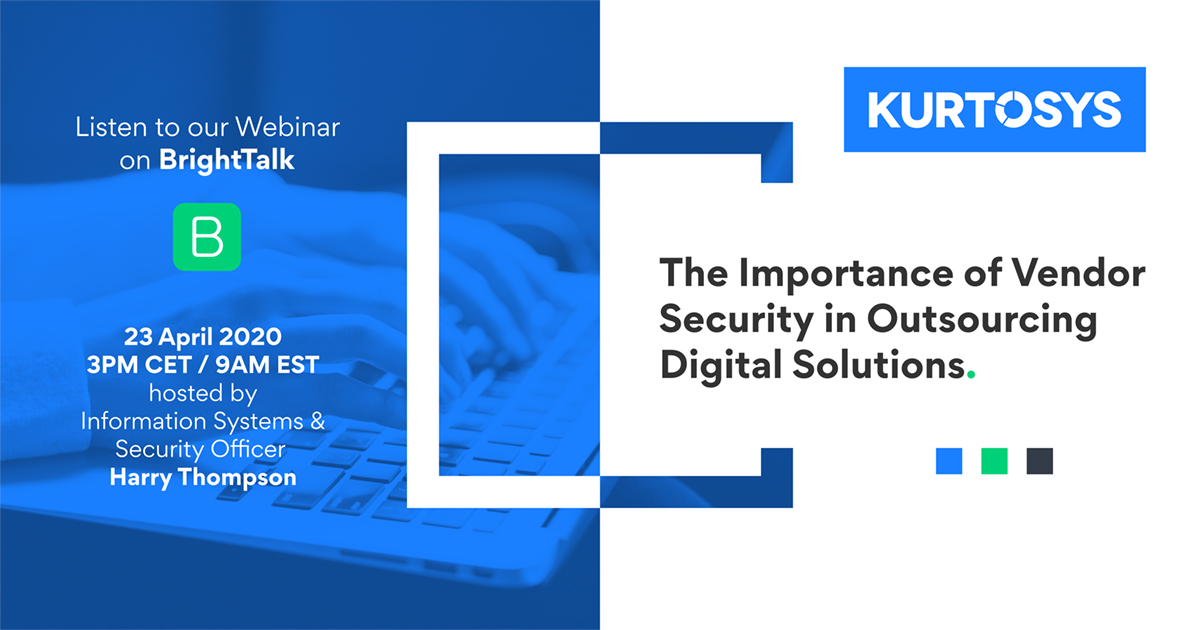 Webinar: The Importance of Vendor Security in Outsourcing Digital Solutions